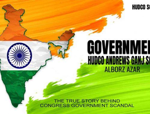 GOVERNMENT HUDCO ANDREWS GANJ SCAM SERIES