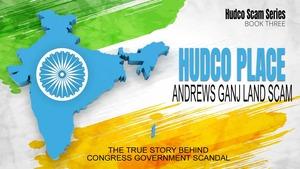 HUDCO PLACE ANDREWS GANJ LAND SCAM